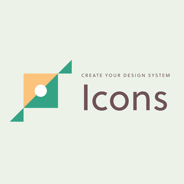 Create Your Design System, Part 5: Icons