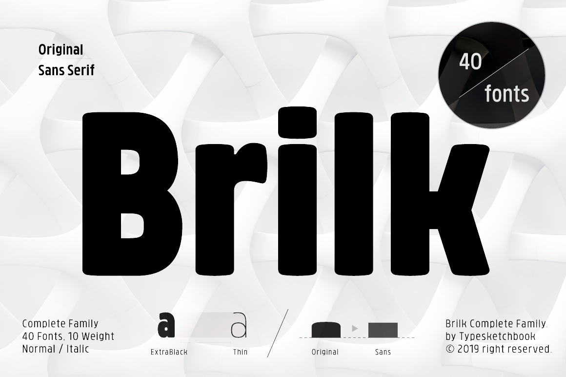 Brilk, a condensed Sans-serif typeface made up of 40 fonts